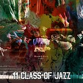 11 Class of Jazz von Peaceful Piano