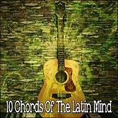 10 Chords of the Latin Mind by Instrumental