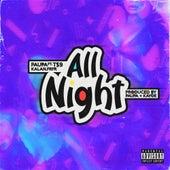All Night (feat. T$9 & Kalan.frfr) by Paupa