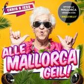 Alle Mallorca Geil! von Chris