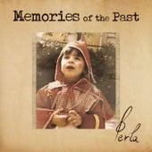 Memories of the Past de Perla
