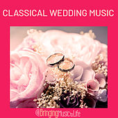 Classical Wedding Music von Various Artists
