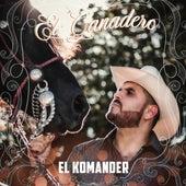 El Ganadero de El Komander