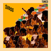 Quero, Quero de Tunico da Vila