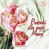 Piosenki dla mojej mamy von Various Artists