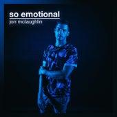 So Emotional von Jon McLaughlin