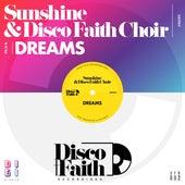 Dreams (Remixes) von Sunshine and Disco Faith Choir