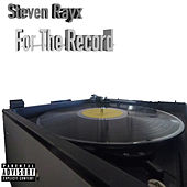 For the Record von Steven Rayx