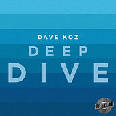 Deep Dive by Dave Koz