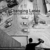 Changing Lanes by Vincent Corver