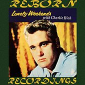 Lonely Weekends (HD Remastered) di Charlie Rich