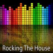 Rocking the House von Ibiza DJ Rockerz