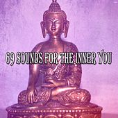 69 Sounds for the Inner You von Massage Therapy Music
