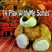 14 Play with Me Songs de Canciones Para Niños