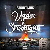 Under the Streetlights by The Frontline