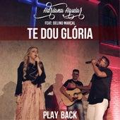 Te Dou Glória (Playback) by Adriana Aguiar