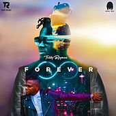 Forever by Teddy Rhymez