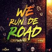 We Run de Road de Crown