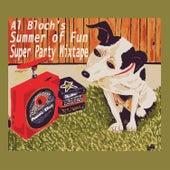 Al Bloch's Summer of Fun Super Party Mixtape de Various Artists