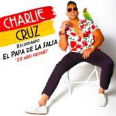 Recordando El Papa De La Salsa 20 Años Despues de Charlie Cruz