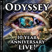 10 Year Anniversary Live! by Odyssey