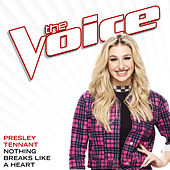 Nothing Breaks Like A Heart (The Voice Performance) de Presley Tennant