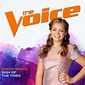 Sign Of The Times (The Voice Performance) von Sarah Grace