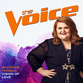 Vision Of Love (The Voice Performance) de MaKenzie Thomas