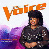 Diamonds (The Voice Performance) von Kymberli Joye