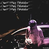 Can't Stay Forever de Kennedy