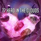 77 Head in the Clouds by Sounds Of Nature