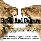 Roots And Culture Reggae Style by Various Artists