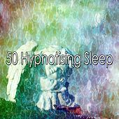 50 Hypnotising Sleep von Rockabye Lullaby