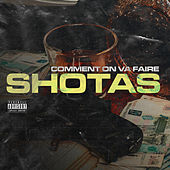 Comment on va faire de Shotas