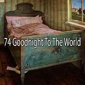 74 Goodnight to the World by Ocean Sounds Collection (1)