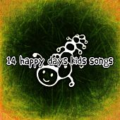 14 Happy Days Kids Songs de Canciones Para Niños
