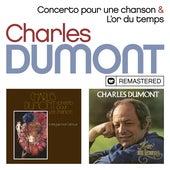 Concerto pour une chanson / L'or du temps (Remasterisé) by Charles Dumont