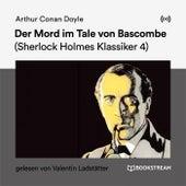 Der Mord im Tale von Bascombe (Sherlock Holmes Klassiker 4) von Sherlock Holmes