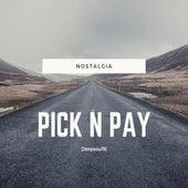 Pick N Pay (Nostalgia) by Deepsoul16