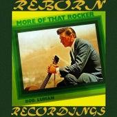 More Of That Rocker (HD Remastered) de Bob Luman