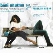 Beni Unutma (Orijinal Film Müzikleri) de Anjelika Akbar