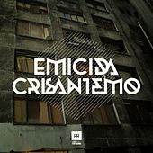 Crisântemo by Emicida