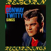 Conway Twitty Sings (HD Remastered) de Conway Twitty