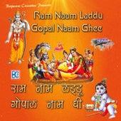 Ram Naam Laddu Gopal Naam Ghee by Various Artists