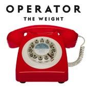 Operator (Radio Version) von The Weight