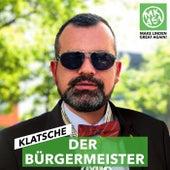 Der Bürgermeister de Klatsche