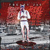 Fake Love Real Hate by Freaky Jay