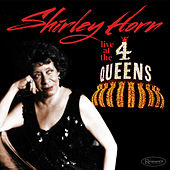 Live at the 4 Queens by Shirley Horn