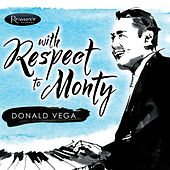 With Respect to Monty by Donald Vega