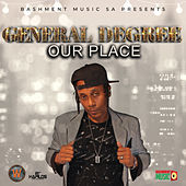 Our Place by General Degree